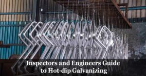 Guide to Hot-dip Galvanizing