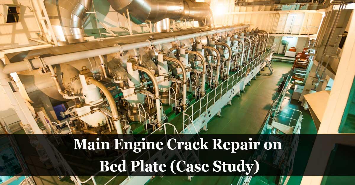 Main Engine Crack Repair