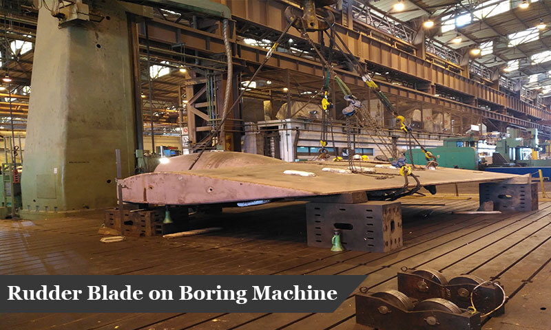 Rudder Blade on Boring Machine