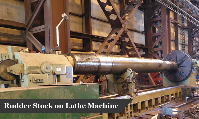 Rudder Stock on Lathe Machine