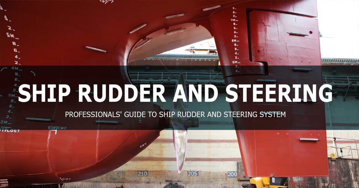 SHIP RUDDER AND STEERING