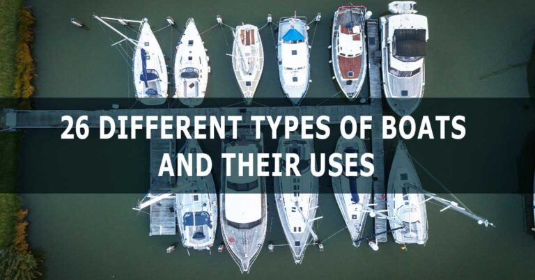 Different Types of Boats and Their Uses