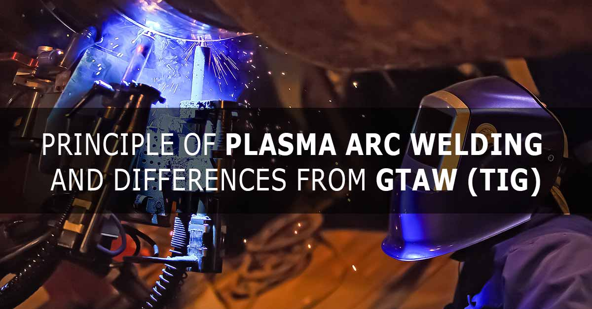 Principle of Plasma Arc Welding