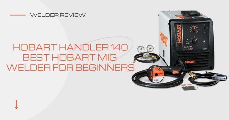 Hobart Handler 140 Welder